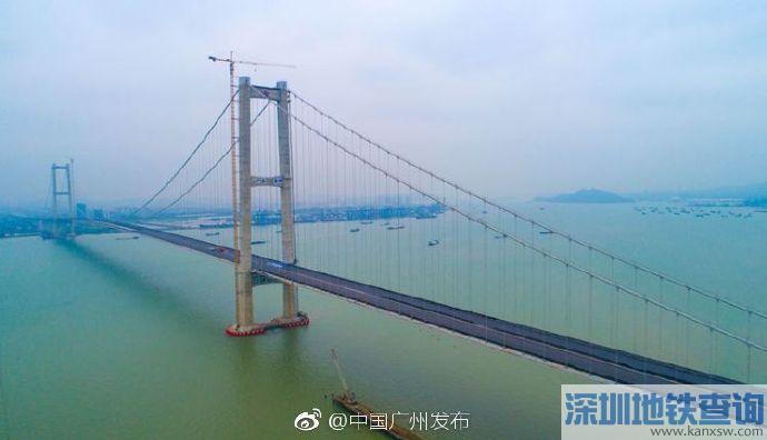 虎门二桥(南沙大桥)通车时间:计划于2019年4月2日开通运营